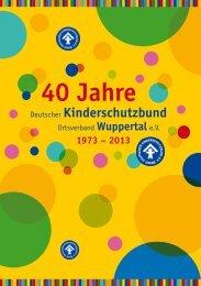 40 Jahre 40 Jahre - Kinderschutzbund Wuppertal