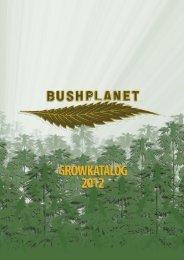 Bushplanet Grow Katalog 2012 (.pdf)
