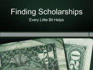 Finding Scholarships Finding Scholarships