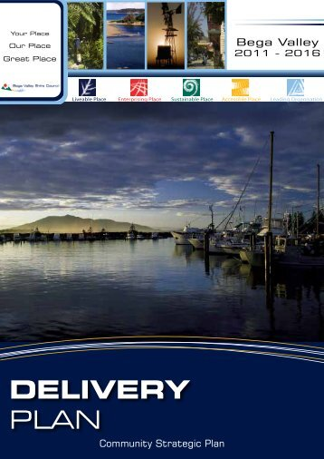 Bega Valley 2011-2016 (Delivery Plan) - Bega Valley Shire Council