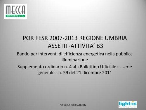 Il Bando POR FESR 2007-2013 Regione Umbria asse III - Sintesi