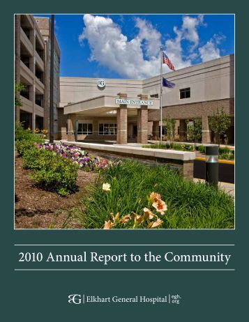 2010 Annual Report to the Community - Elkhart General Hospital