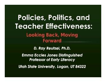 Policie Politics Teacher Effectiveness - Emma Eccles Jones Center