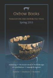 Oxbow Spring 2013.pdf - Oxbow Books