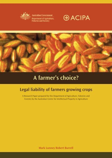 A farmer's choice - Australian Centre for Intellectual Property in ...