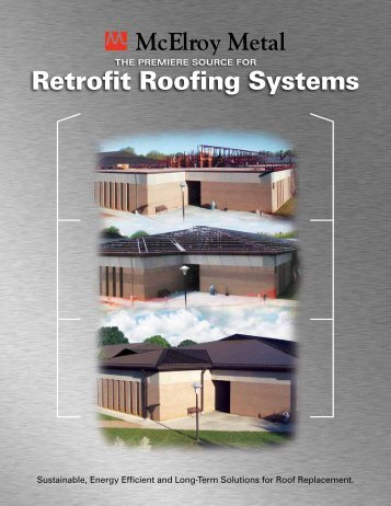 Retrofit Roofing Systems - McElroy Metal