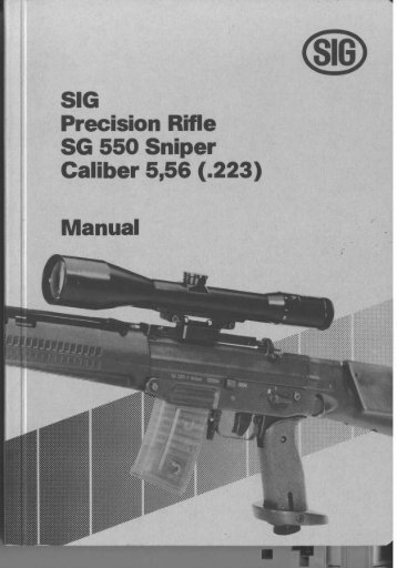 SIG Precision Rifle SG 550 Sniper - Factory Manual - BiggerHammer