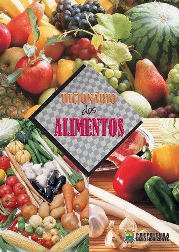 Dicionário dos Alimentos.indd - Prefeitura Municipal de Belo Horizonte