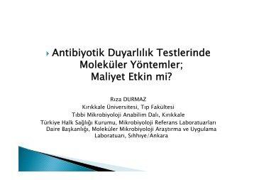 Antibiyotik Duyarlılık Testlerinde Moleküler Yöntemler; Maliyet Etkin ...