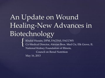 An Update on Wound Healing-New Advances in Biotechnology