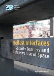 Belfast Interfaces: Security Barriers and Defensive Use of Space