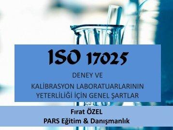 ISO 17025 - Fırat ÖZEL - Pars Eğitim & Danışmanlık