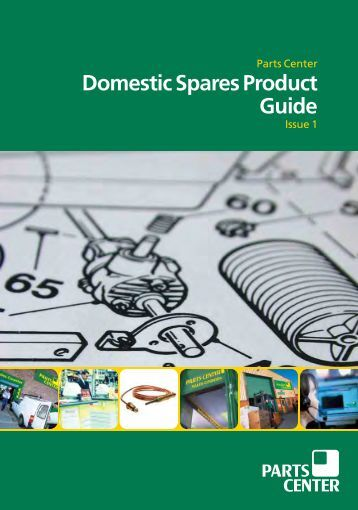 Download our Domestic Spares Product Guide - Gas & Oil Parts Direct