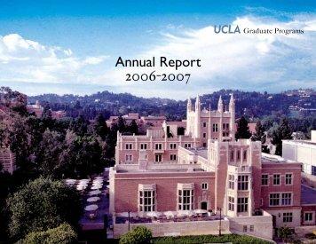 Annual Report 2006-2007 - UCLA Graduate Division