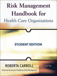 Risk Management Handbook for Health Care Organizations ...