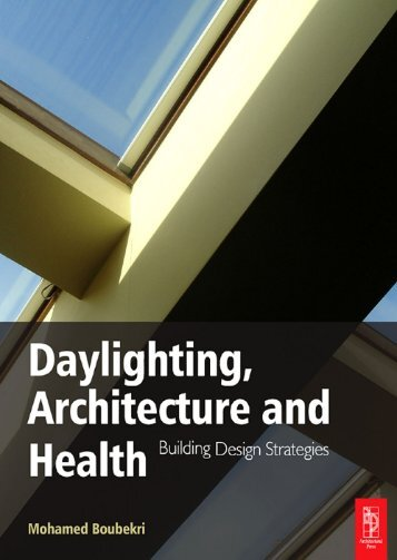 Daylighting, Architecture and Health: Building Design Strategies