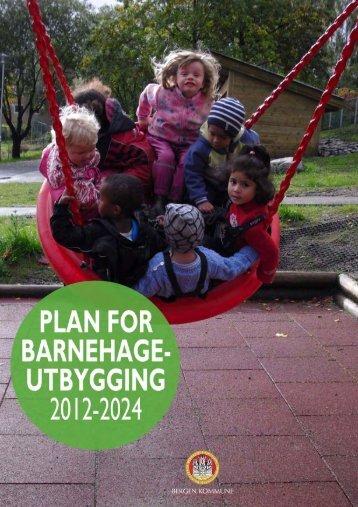 Plan for barnehageutbygging 2012 - 2024 - Lokal tjenestekatalog