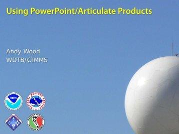 Using PowerPoint/Articulate Presenter - NOAA