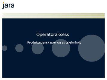 Presentasjon av Operatøraksess - Jara - Telenor