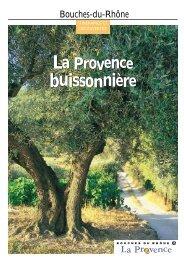 provence buissonni're - Un coin Tranquille en Provenc...