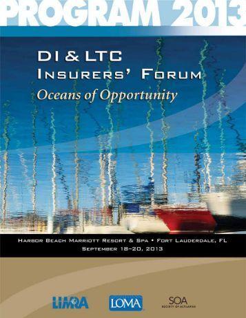 2013 DI & LTC Insurers' Forum (2013) - LIMRA.com