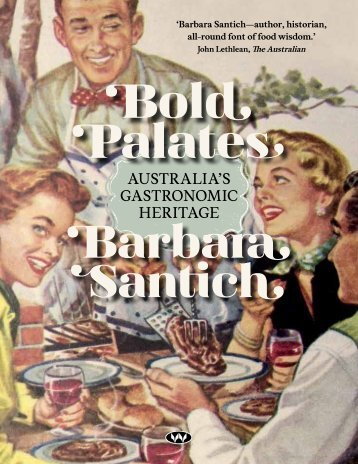 AustrAliA's GAstronomic HeritAGe - Wakefield Press