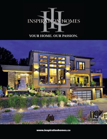 YOUR HOME. OUR PASSION. - Paragon Publishing Inc.