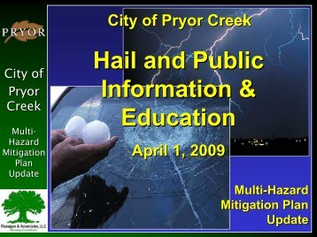 Pryor - 4 - Hail & Public Education Presentation - R.D. Flanagan ...