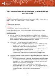 zápis z jednání Koordinační rady a pracovní skupiny pro standardy ...