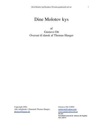Dine Molotov kys DANE - Gustavo Ott