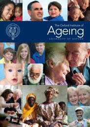 The Oxford Institute of - Oxford Institute of Ageing - University of Oxford
