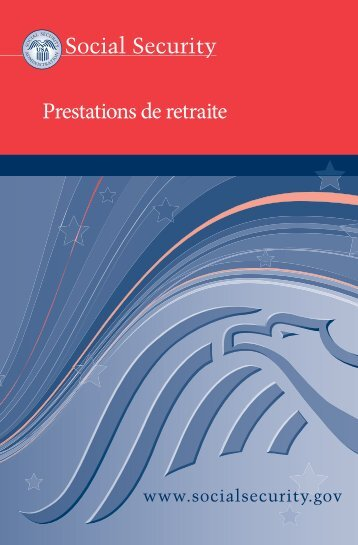 Prestations de retraite; Retirement Benefits - Social Security