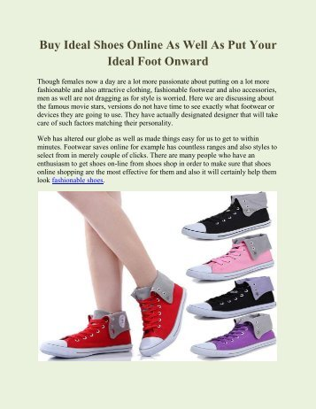 Buy Ideal Shoes Online As Well As Put Your Ideal Foot Onward