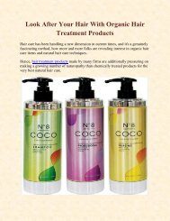 Look After Your Hair With Organic Hair Treatment Products