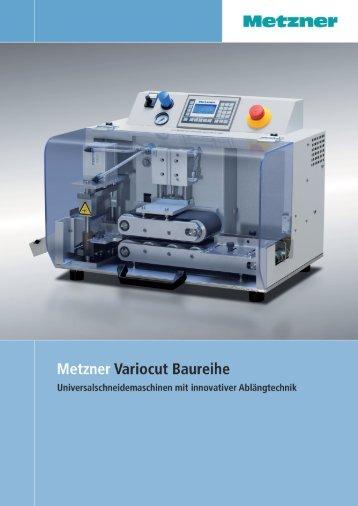Variocut Baureihe -  METZNER Maschinenbau GmbH