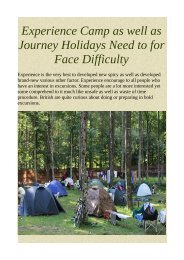 Experience Camp as well as Journey Holidays Need to for Face Difficulty