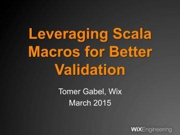 T4_Gabel_Leveraging_Scala_Macros