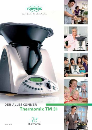 thermomix tm 31 vorwerk. Black Bedroom Furniture Sets. Home Design Ideas