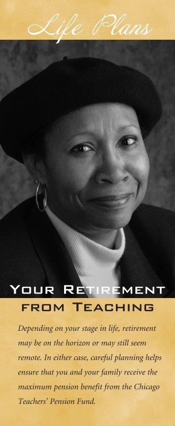 Your Retirement From Teaching - Public School Teachers' Pension ...
