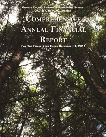 2011 Comprehensive Annual Financial Report (CAFR) - OCERS