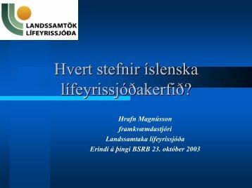 Einnig PowerPoint - Landssamtök lífeyrissjóða