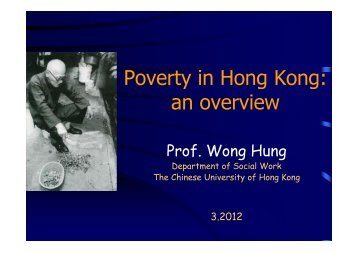 Poverty in Hong Kong - hcyuen@swk.cuhk.edu.hk - The Chinese ...