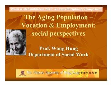 The Aging Population - hcyuen@swk.cuhk.edu.hk