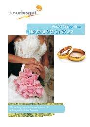 Hochzeits-Menüs 2012 Hochzeits-Menüs 2012 - Das Urbisgut