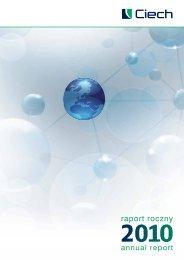 Raport Roczny Grupy Ciech za 2010 rok PDF - 5,5 MB