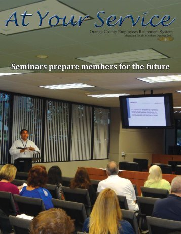 Seminars prepare members for the future - OCERS
