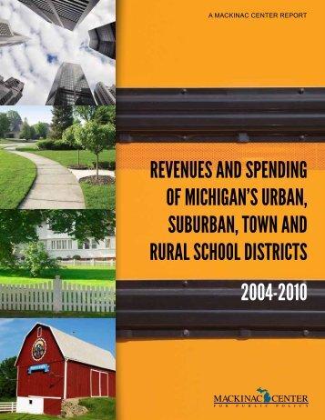 Revenues and spending of Michigan's uRban ... - Mackinac Center