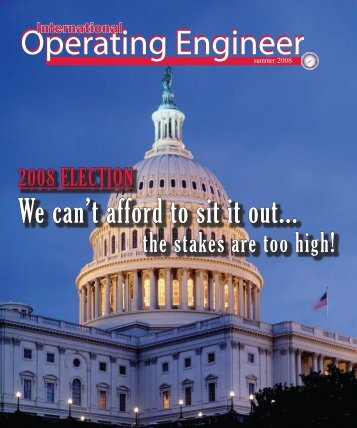 We can't afford to sit it out... - International Union of Operating ...