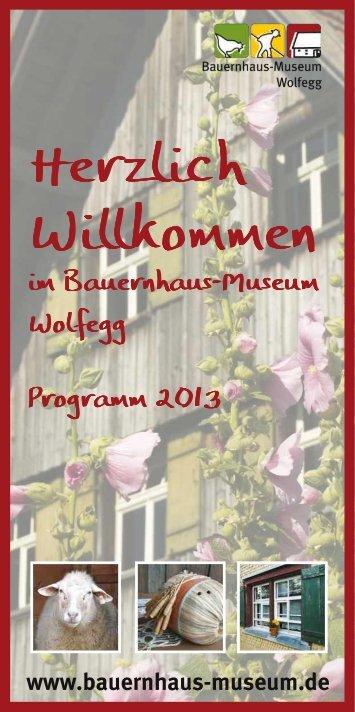Jahresprogramm Bauernhaus-Museum Wolfegg - Die ...