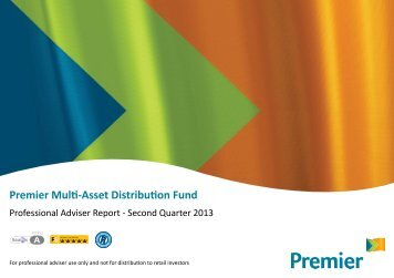 Premier Multi-Asset Distribution Fund - QUARTERLY REPORT - 2013
